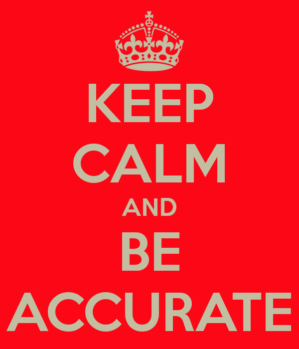 keep-calm-and-be-accurate